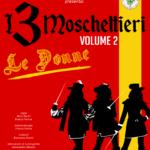 I 3 Moschettieri VOL2. – Le Donne